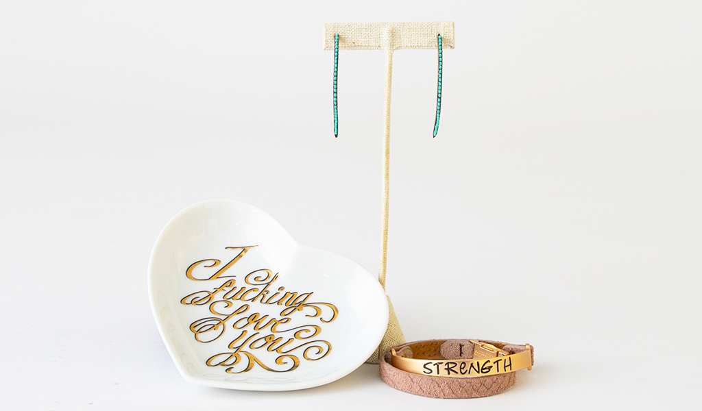 "Tahoe University Mother's Day Gift Guide ""I Fucking Love You"" dish, Turquoise drop earrings, ""Strength"" Bracelet"