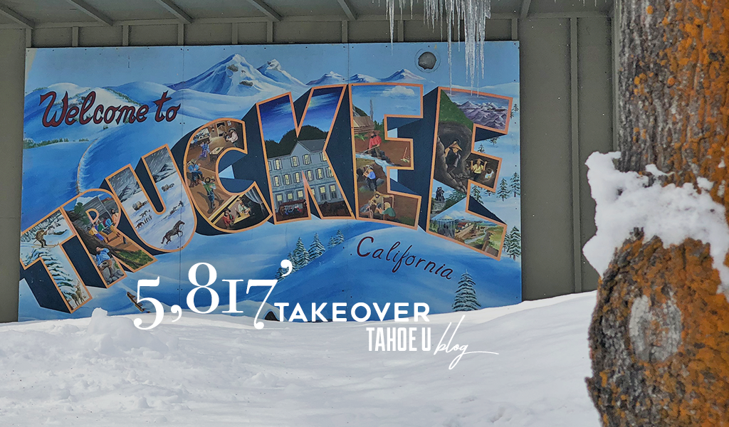5,817' Takeover Tahoe U Blog Picture of Truckee artwork