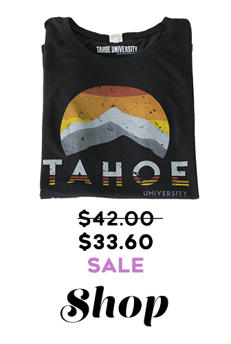 Image: Circle Tahoe T-shirt Text: Was $42 Now $33.60 SALE Shop Tahoe University