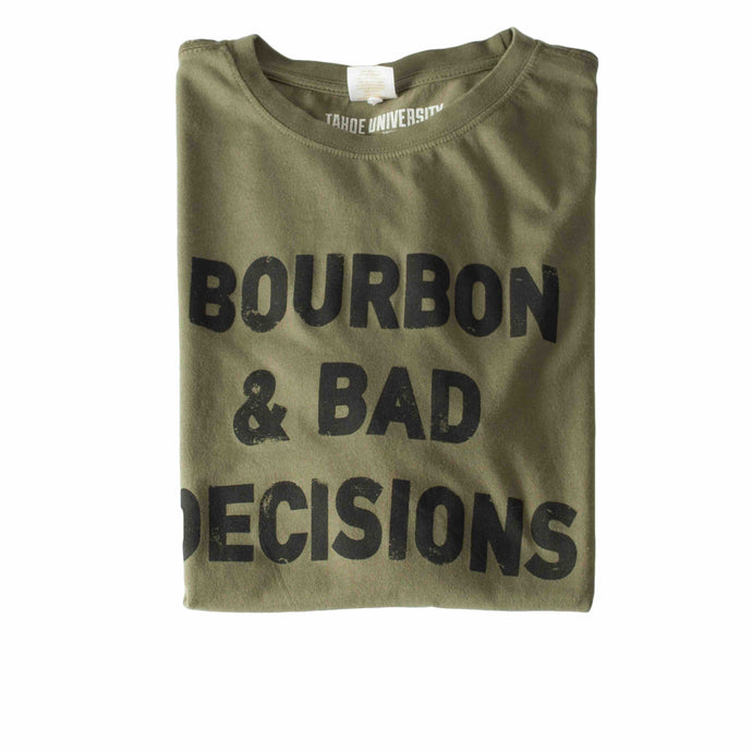 Bourbon and Bad Decisions Mens T Shirt | Drinking Shirt | Tahoe Apparel | Tahoe Clothing