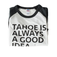 Tahoe Is Always A Good Idea Black Kids Long Sleeve T-Shirt | Tahoe Apparel | Tahoe Clothing | Tahoe Clothes