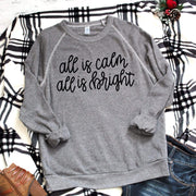 All is calm all is bright soft comfy christmas sweatshirt for women - 721 Done