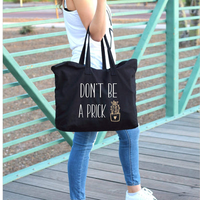 dont be a prick black tote