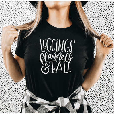 Leggings flannels and fall Black tshirt with white words