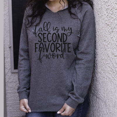 Fall is my second favorite F word ladies hoodie - 721 Done
