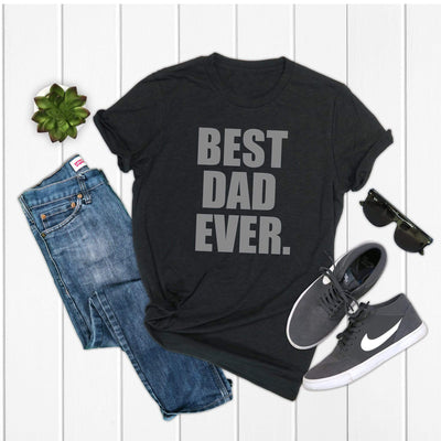 Best dad ever | Fathers Day t-shirt for him from kids, from wife - 721 Done