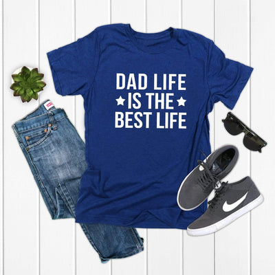 dad life is the best life white writing blue shirt