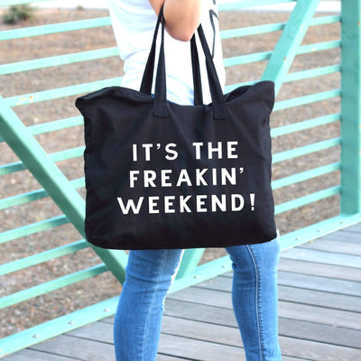 its the freakin weekend black large tote bag