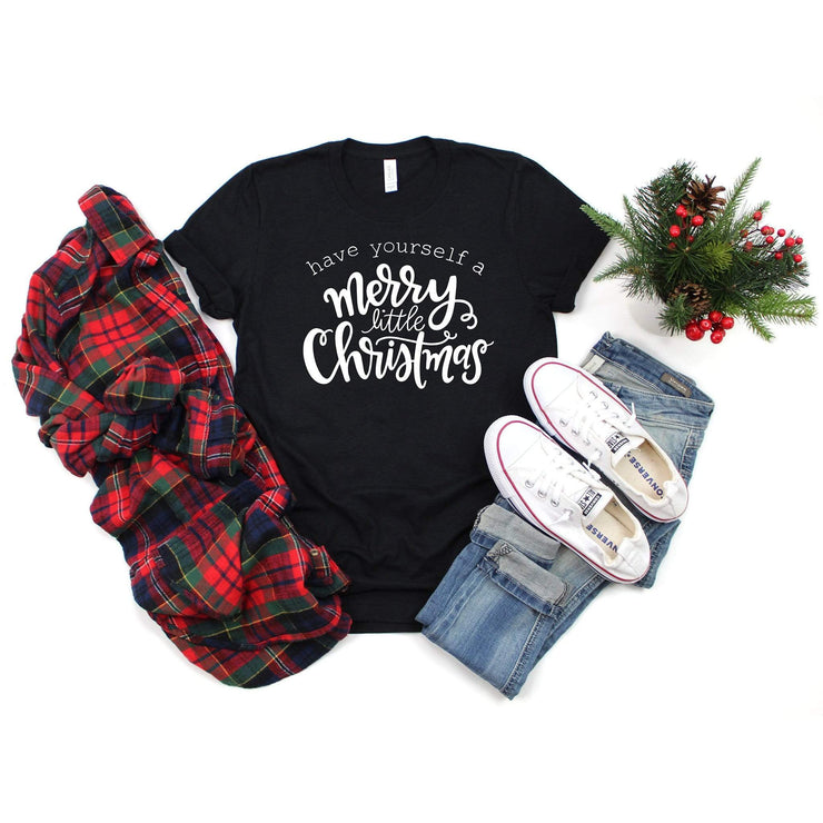 Christmas t shirt for her have yourself a merry little christmas