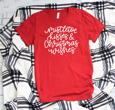 Mistletoe kisses and Christmas wishes womens T shirt - shirts with holiday sayings - Christmas Tees