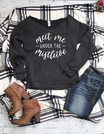 Meet me under the mistletoe Fleece raw neck grey sweatshirt for women