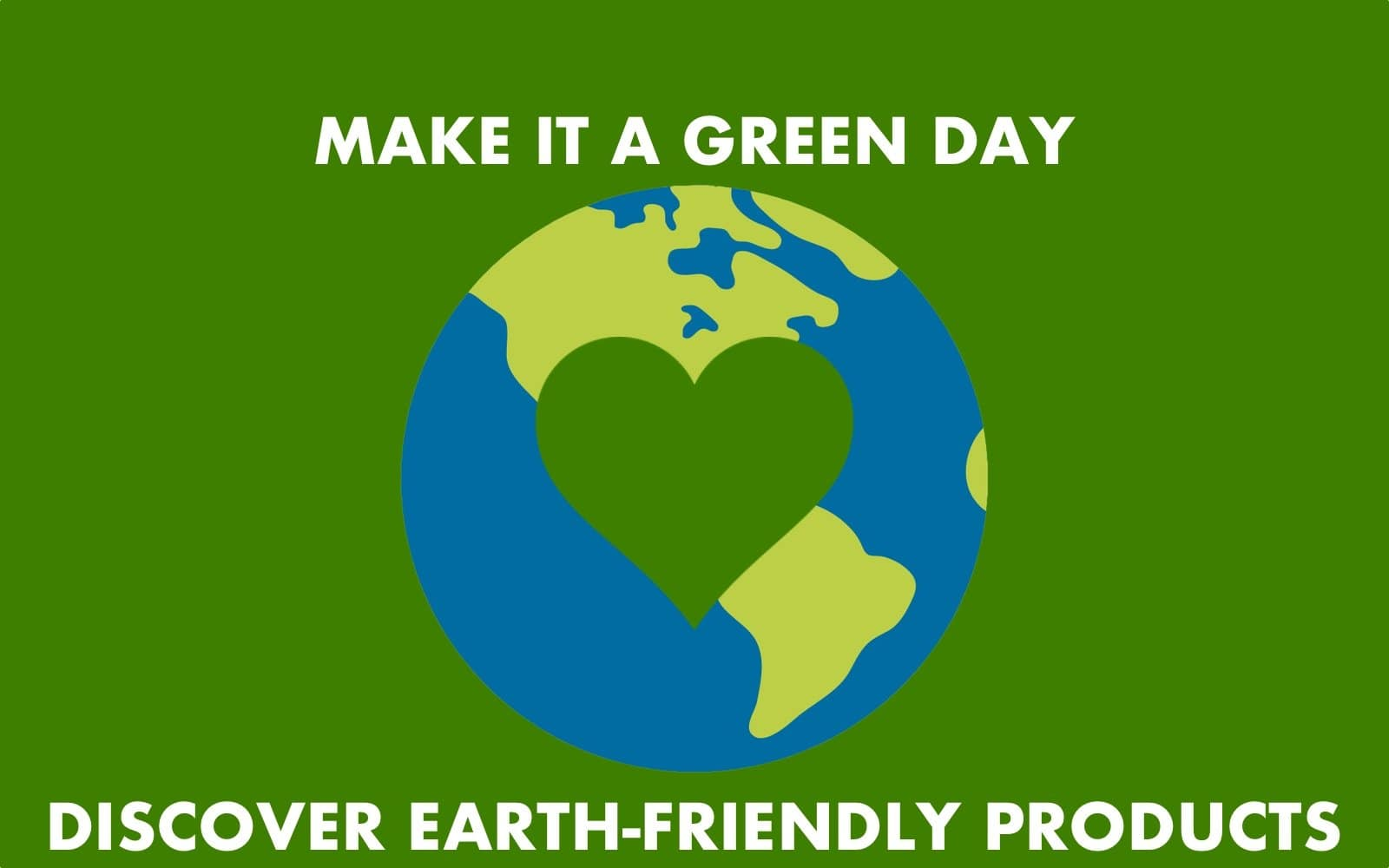Make it a Green Day - Discover Earth-Friendly Products - Rolik®