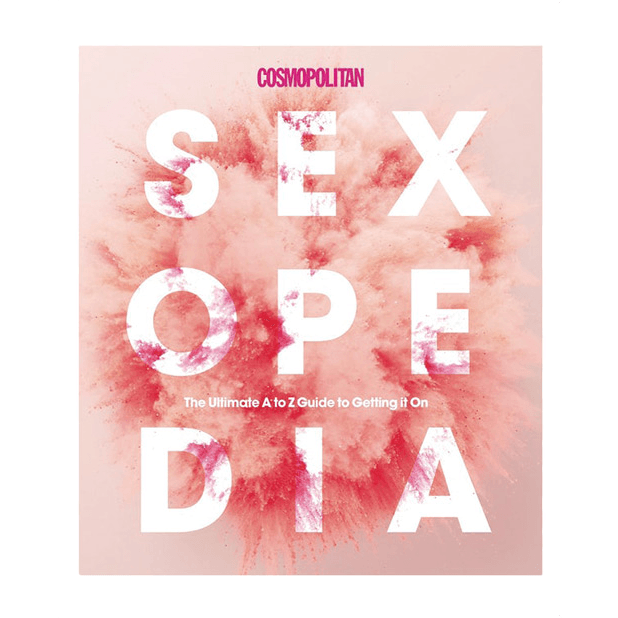 Cosmopolitan Sexopedia: The Ultimate A to Z Guide to Getting It On by Sterling Publishing - rolik