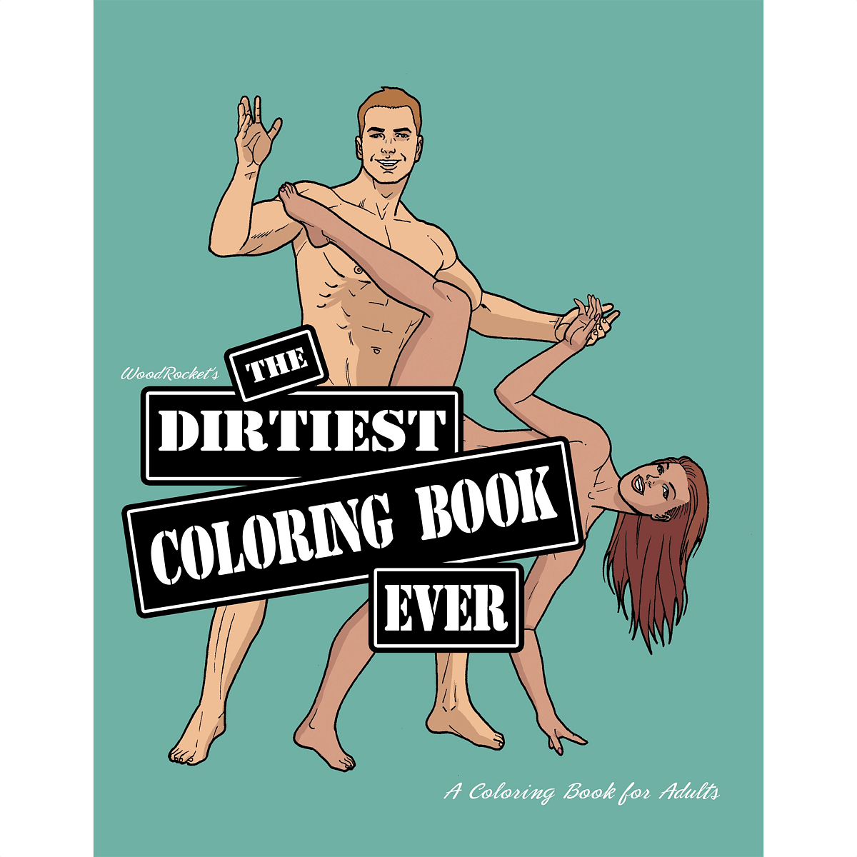 DIRTIEST COLORING BOOK EVER
