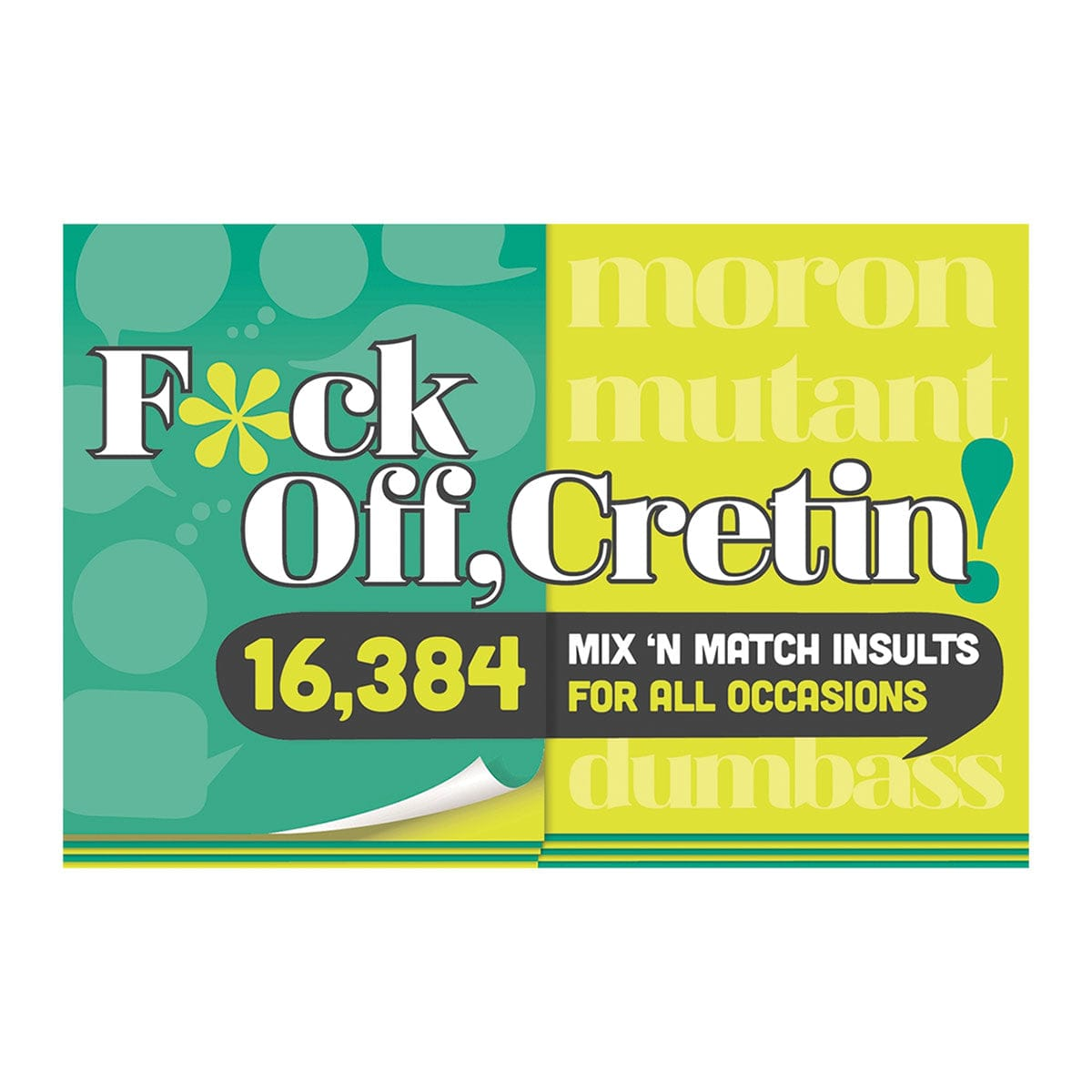F*ck Off Cretin: 15,876 Mix-n-Match Insults by Knock Knock - rolik