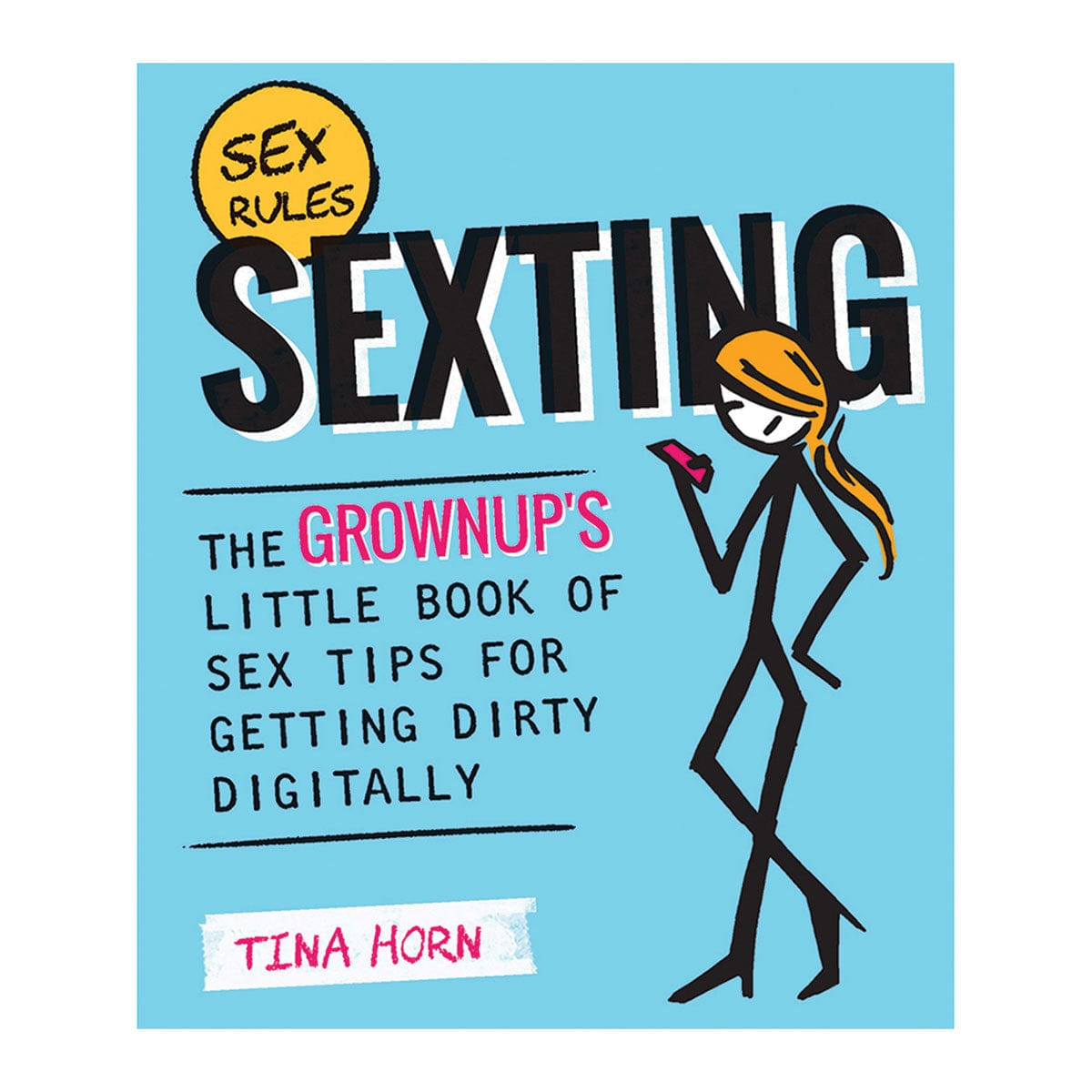 Sexting: The Grownup's Little Book of Sex Tips for Getting Dirty Digitally by Quiver - rolik