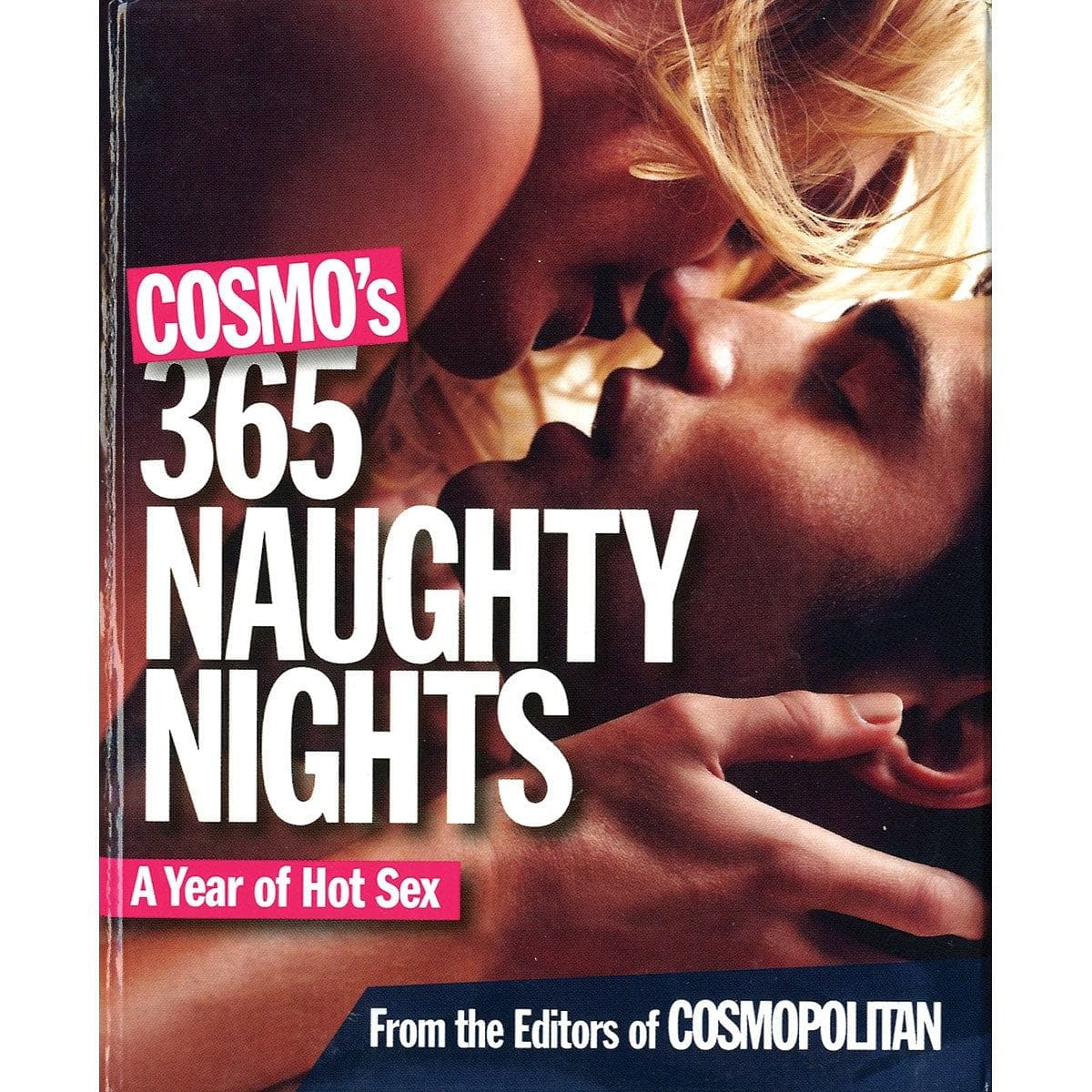 Cosmo's 365 Naughty Nights: A Year of Hot Sex by Hearst Books - rolik