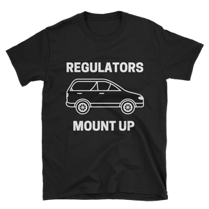 Regulators Mount Up Tee