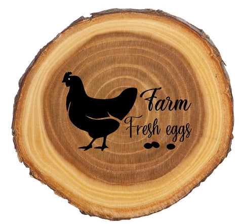 Farm Fresh Eggs Log Wood Sign - Engraved Effects