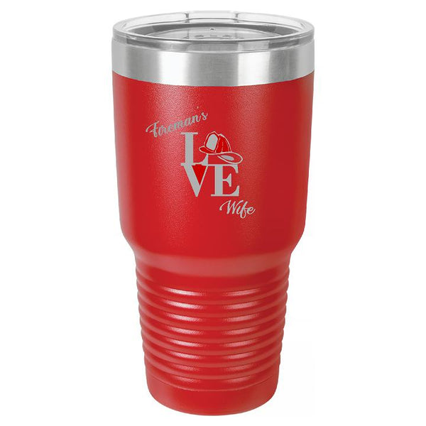 Fireman's Wife Tumbler Cup - Engraved Effects