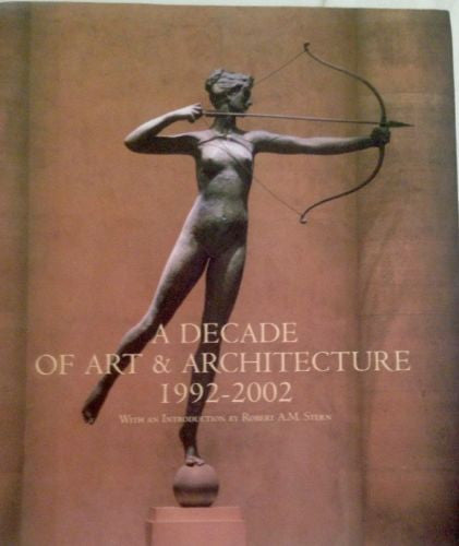 A Decade of Art and Architecture (1992-2002) - By: Buccellato Aimee Catrow-Books-Palm Beach Bookery
