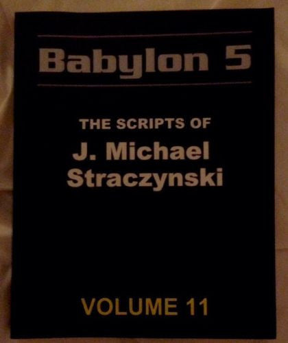 Babylon 5: The Scripts of J. Michael Straczynski - Volume 11 - By: J. Michael Straczynski -Books-Palm Beach Bookery