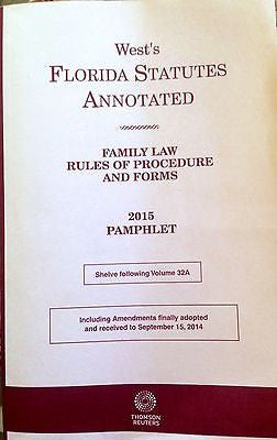 WEST'S FLORIDA STATUTES ANNOTATED 2015 - FAMILY LAW RULES OF PROCEDURE AND FORMS-Books-Palm Beach Bookery