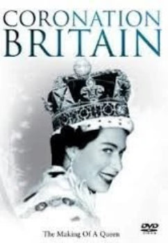 CORONATION BRITAIN (THE MAKING OF A QUEEN (2012 DVD)-DVD-Palm Beach Bookery