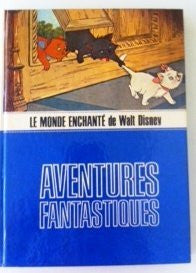 Le Monde Enchante De Walt Disney- Adventures Fantastiques-Book-Palm Beach Bookery