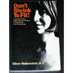 Don't shrink to fit!: A confrontation with dehumanization in psychiatry and psychology-Book-Palm Beach Bookery
