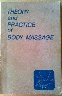 Theory and Practice of Body Massage-Book-Palm Beach Bookery