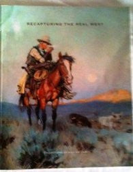 Recapturing the Real West Collections of William I. Koch (2012)-Book-Palm Beach Bookery
