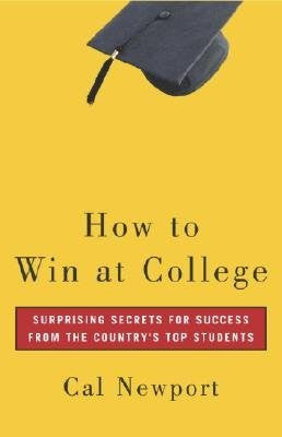How to Win at College:  Simple Rules for Success from Star Students - Palm Beach Bookery