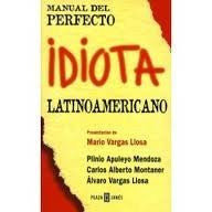 El Manual del Perfecto Idiota Latinoamericano-Book-Palm Beach Bookery