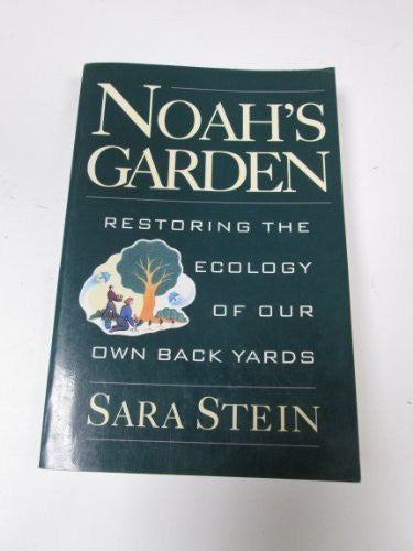 Noah's Garden - Restoring The Ecology Of Our Own Back Yards-Book-Palm Beach Bookery