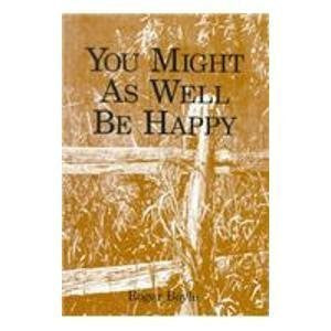 You Might As Well Be Happy-Books-Palm Beach Bookery