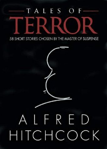 Tales of Terror: 58 Short Stories Chosen by the Master of Suspense-Book-Palm Beach Bookery