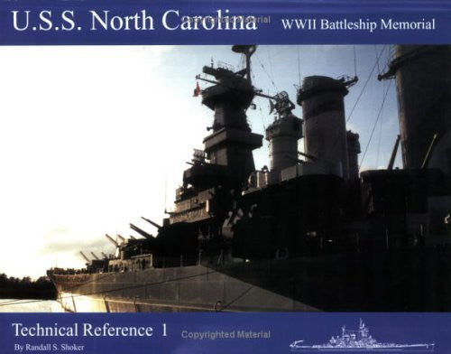USS North Carolina WWII Battleship Memorial: Technical Reference 1-Book-Palm Beach Bookery