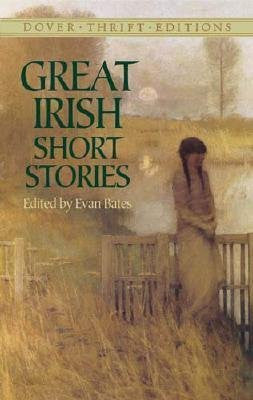 Evan Bates - [(Great Irish Short Stories)] [Author: Evan Bates] published on (January, 2005)-Books-Palm Beach Bookery