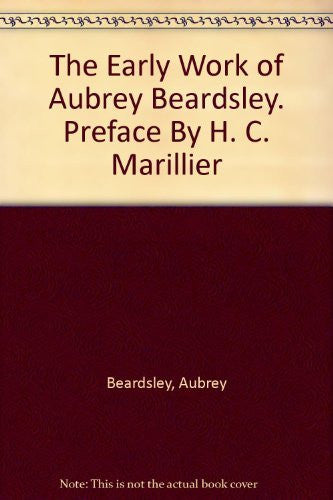 The Early Work of Aubrey Beardsley. Preface By H. C. Marillier-Book-Palm Beach Bookery