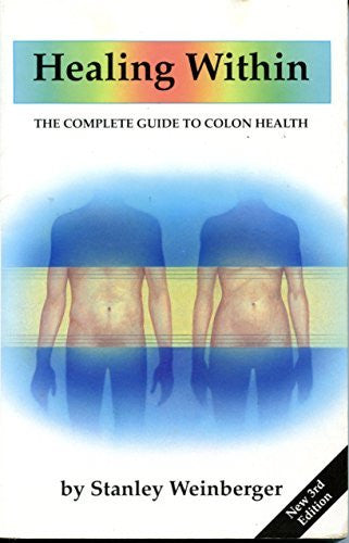 Healing Within - The Complete Guide to Colon Health - 3rd Edition-Book-Palm Beach Bookery