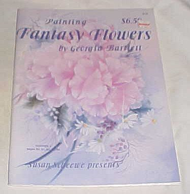 Painting Fantasy Flowers By Georgia Bartlett (Susan Scheewe Presents) 1989-Book-Palm Beach Bookery