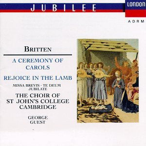 Benjamin Britten - A Ceremony of Carols, Rejoice in Lamb, Missa Brevis, Te Deum, Jubilate-CDs-Palm Beach Bookery