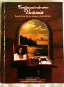 Testimonio De Una Victoria La Derrota De Un Cancer Metastascio - Spanish Edition-Book-Palm Beach Bookery