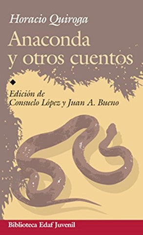 Anaconda Y Otros Cuentos - By: Horacio Quiroga-Books-Palm Beach Bookery