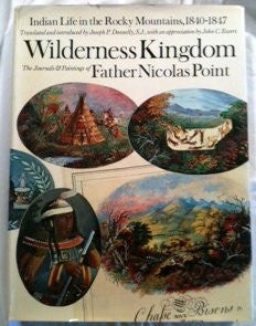 Wilderness Kingdom (Indian Life in the Rocky Mountains: 1840-1847) [Second Printing]-Books-Palm Beach Bookery