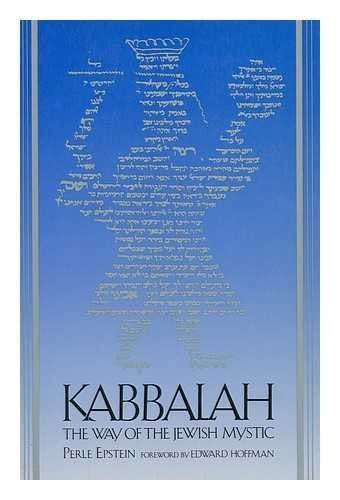 Kabbalah : the Way of the Jewish Mystic / Perle Epstein ; Foreword by Edward Hoffman-Book-Palm Beach Bookery