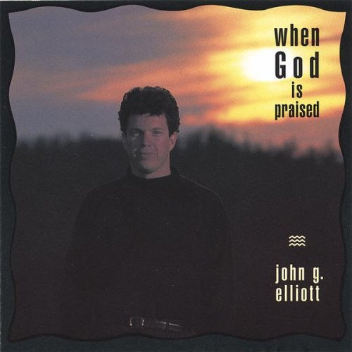 John G Elliott - When God Is Praised-CDs-Palm Beach Bookery