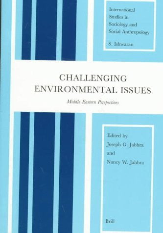 Challenging Environmental Issues: Middle Eastern Perspectives (International Studies in Sociology and Social Anthropology)-Book-Palm Beach Bookery