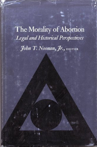 The Morality of Abortion: Legal and Historical Perspectives-Book-Palm Beach Bookery